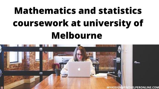 Mathematics-and-statistics-coursework-at-university-of-Melbourne