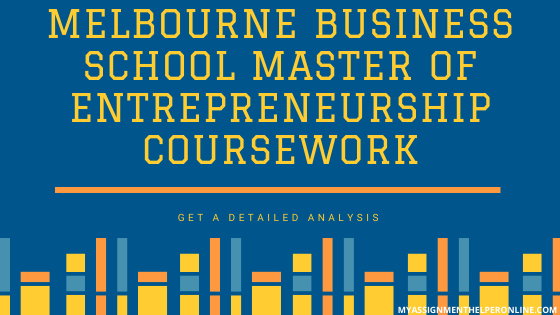 Melbourne-business-school-master-of-entrepreneurship-coursework