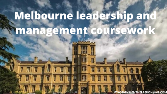Melbourne-leadership-and-management-coursework