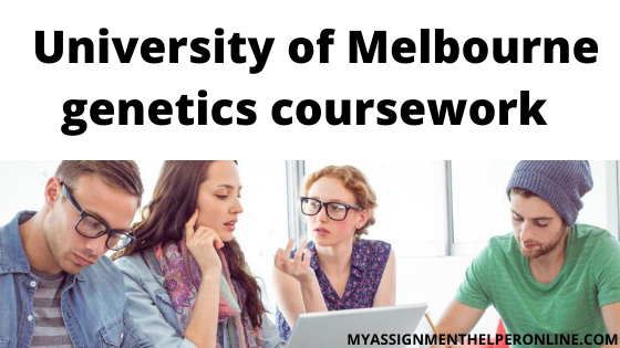 University-of-Melbourne-genetics-coursework
