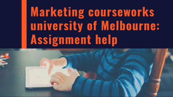 Marketing-coursework-university-of-Melbourne